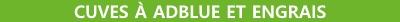 Cuves à AdBlue et engrais